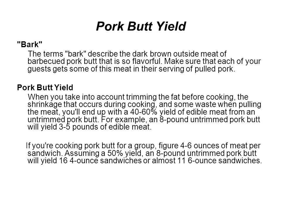 Pork Butt Yield Bark