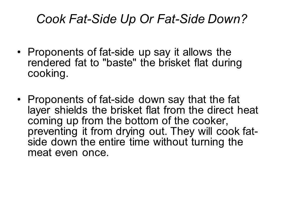Cook Fat-Side Up Or Fat-Side Down
