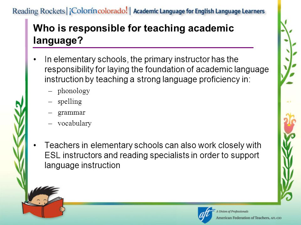 Who is responsible for teaching academic language