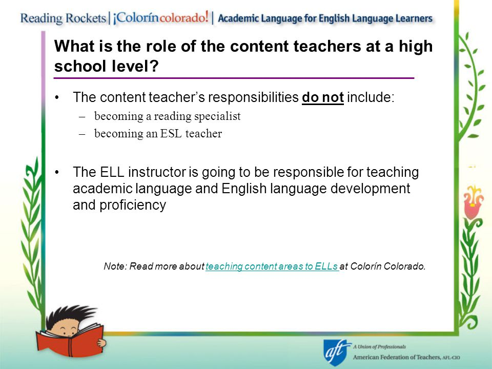 What is the role of the content teachers at a high school level