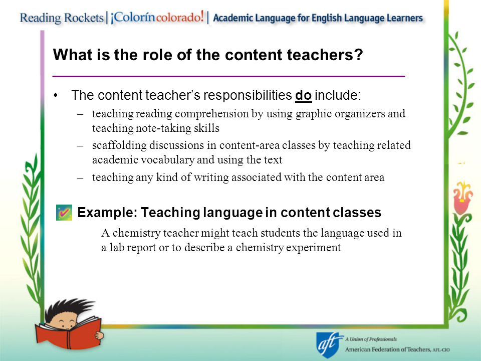 What is the role of the content teachers