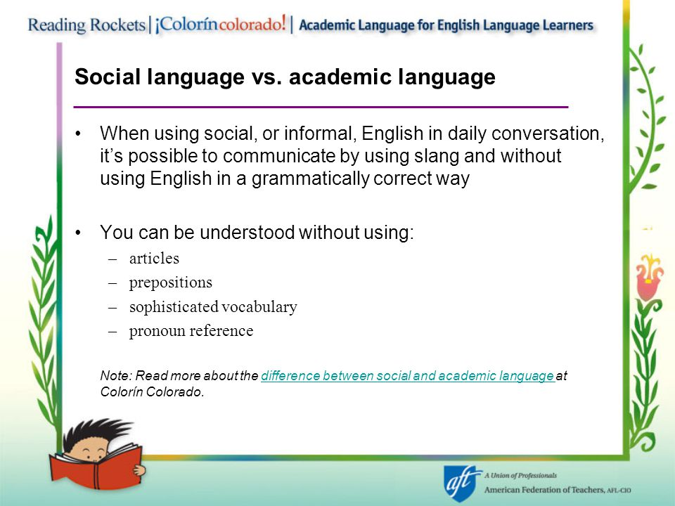 Social language vs. academic language
