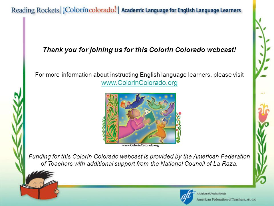 Thank you for joining us for this Colorín Colorado webcast!