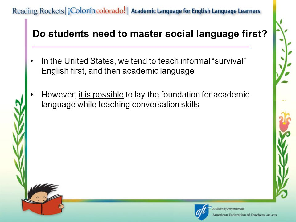 Do students need to master social language first