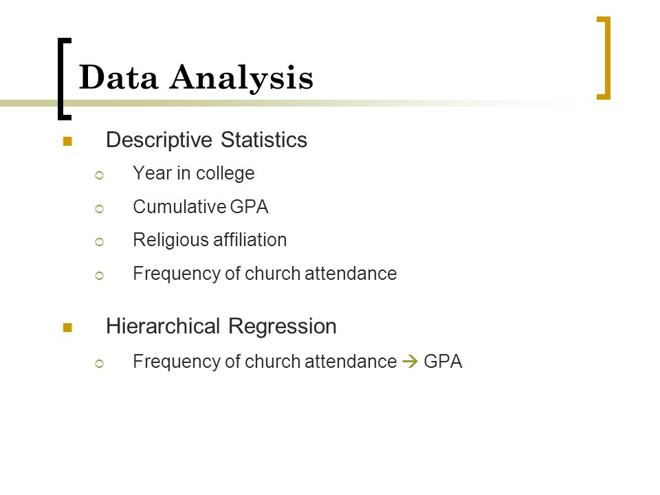 Data Analysis Descriptive Statistics Hierarchical Regression