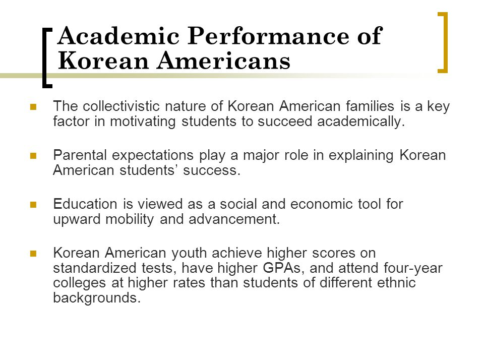 Academic Performance of Korean Americans