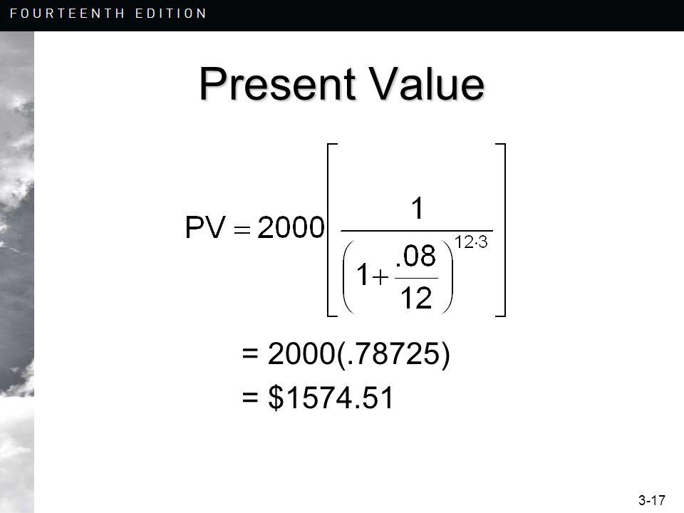 Present Value = 2000(.78725) = $1574.51
