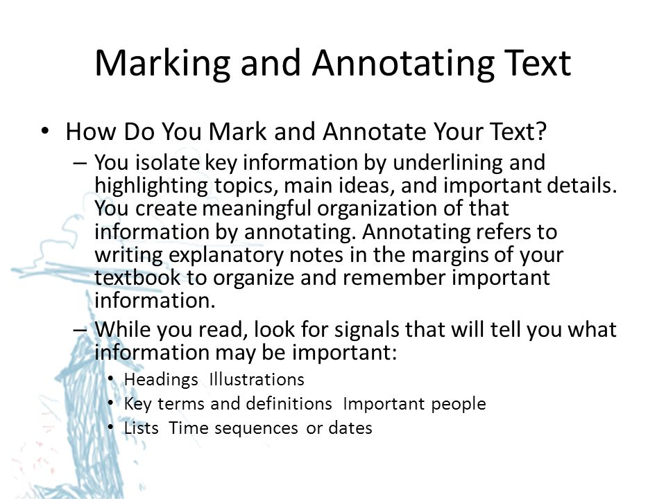 Marking and Annotating Text