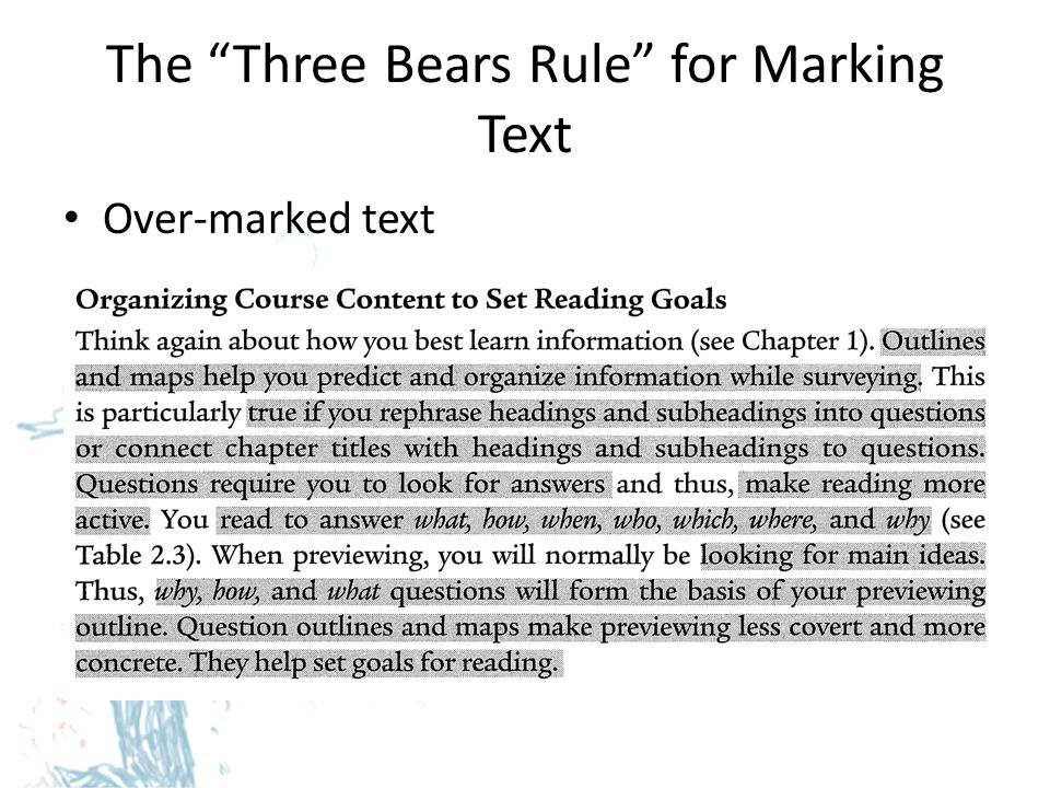 The Three Bears Rule for Marking Text