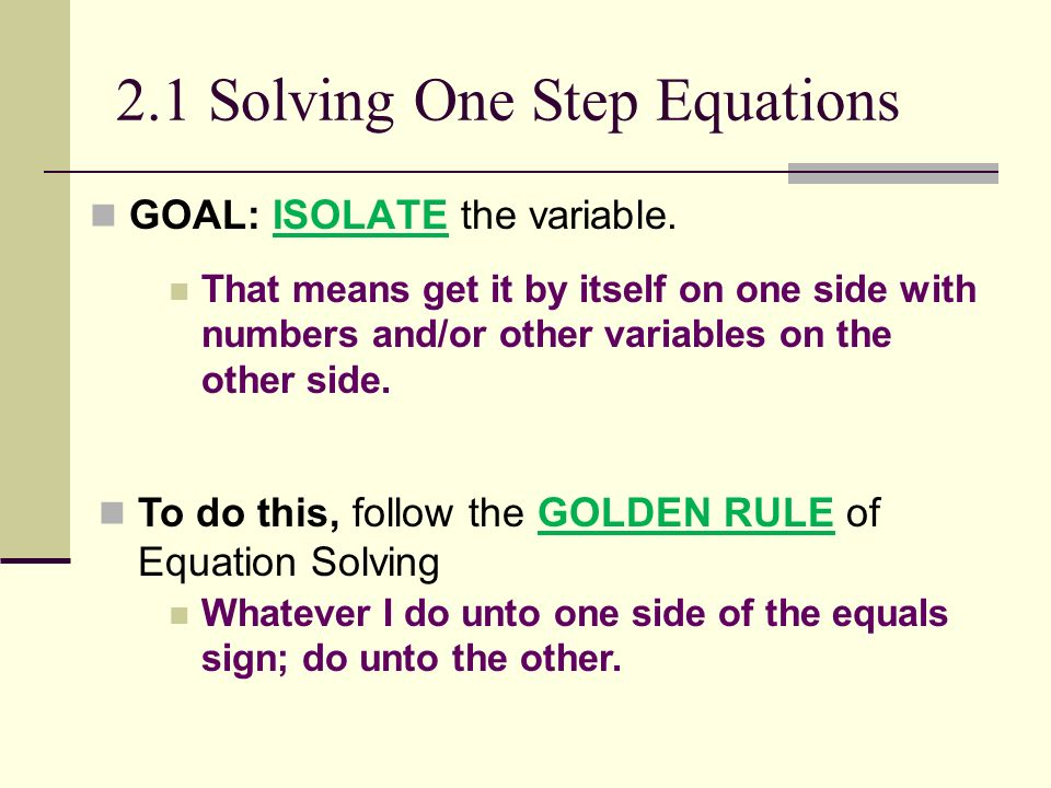 2.1 Solving One Step Equations