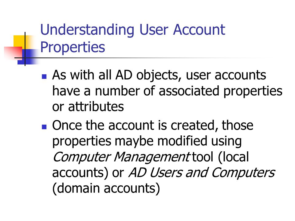 Understanding User Account Properties