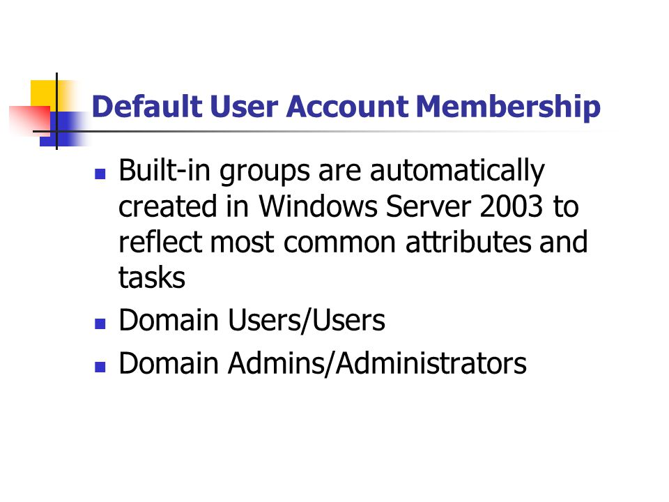 Default User Account Membership