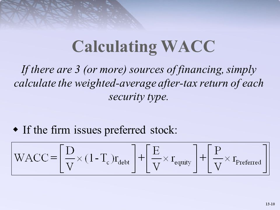 Calculating WACC If the firm issues preferred stock: