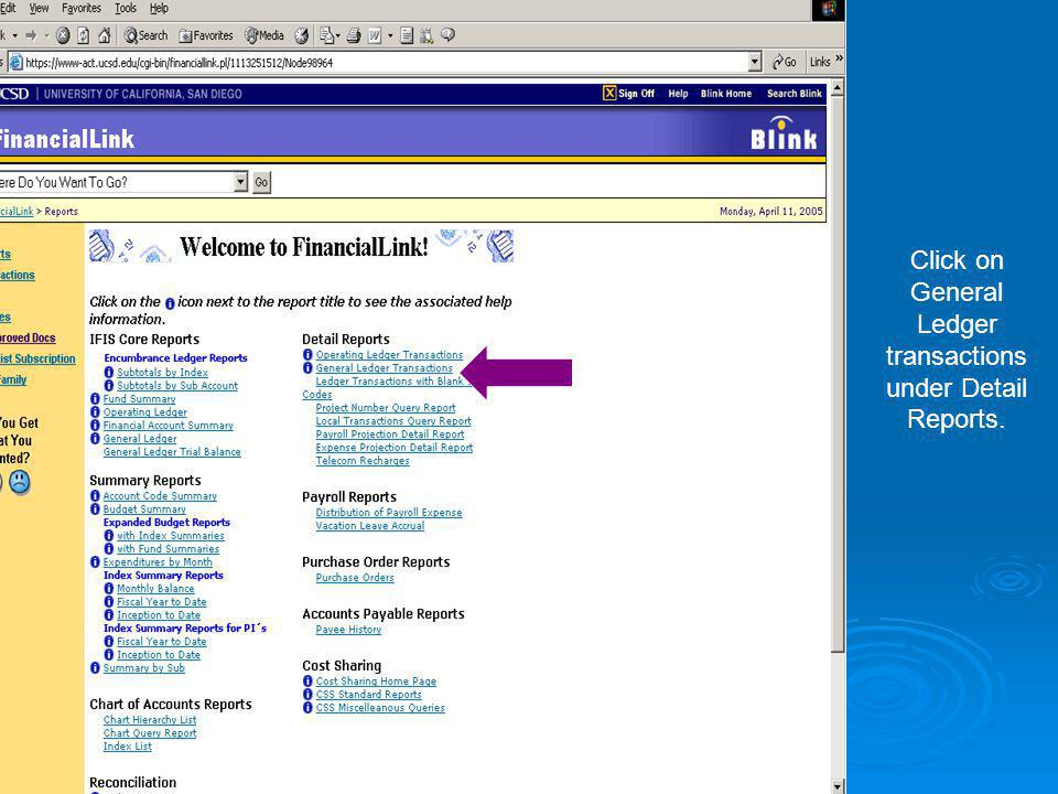 Click on General Ledger transactions under Detail Reports.