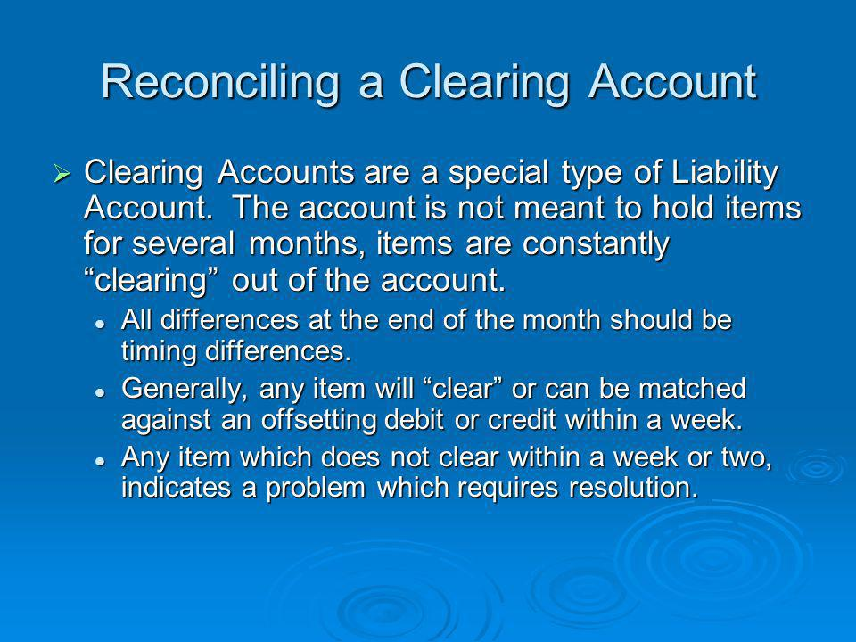 Reconciling a Clearing Account
