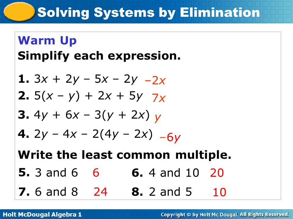 Warm Up Simplify each expression. 1. 3x + 2y – 5x – 2y. 2. 5(x – y) + 2x + 5y. 3. 4y + 6x – 3(y + 2x)