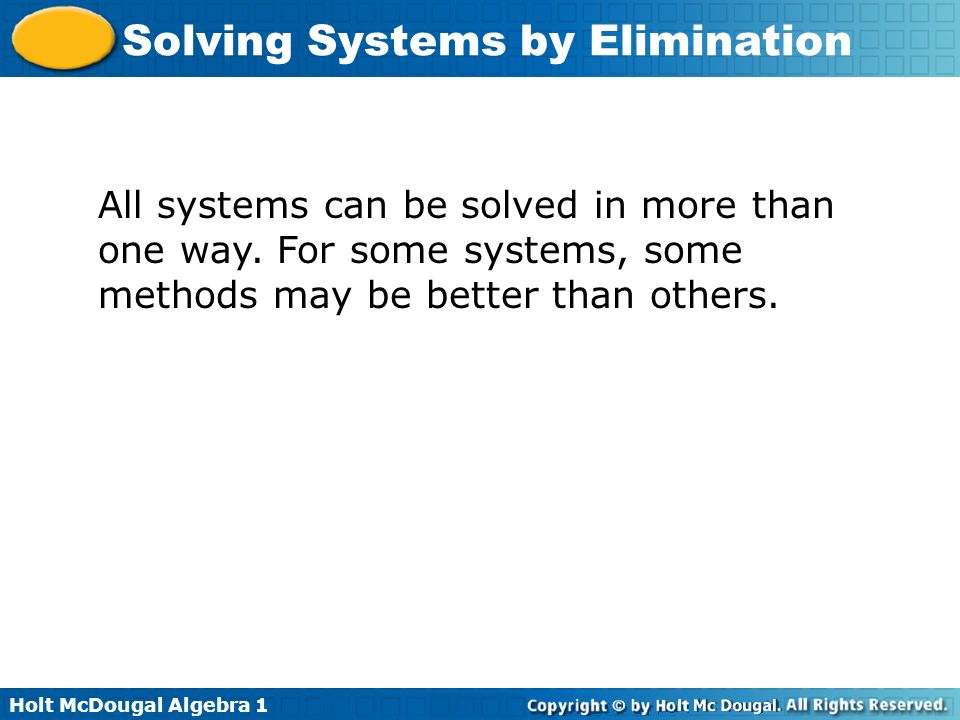 All systems can be solved in more than one way