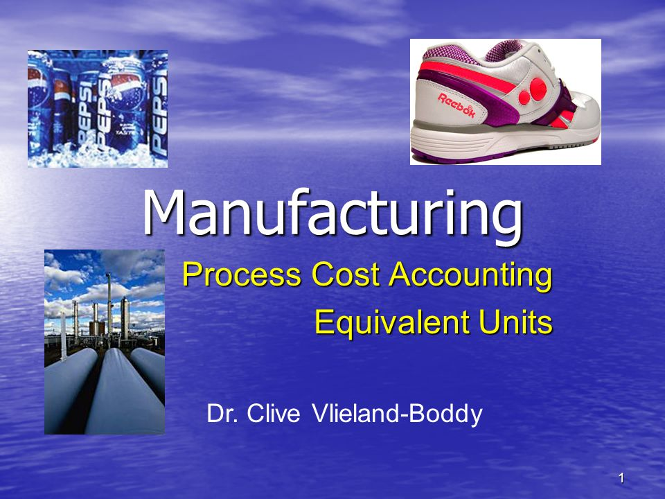 Process Cost Accounting Equivalent Units