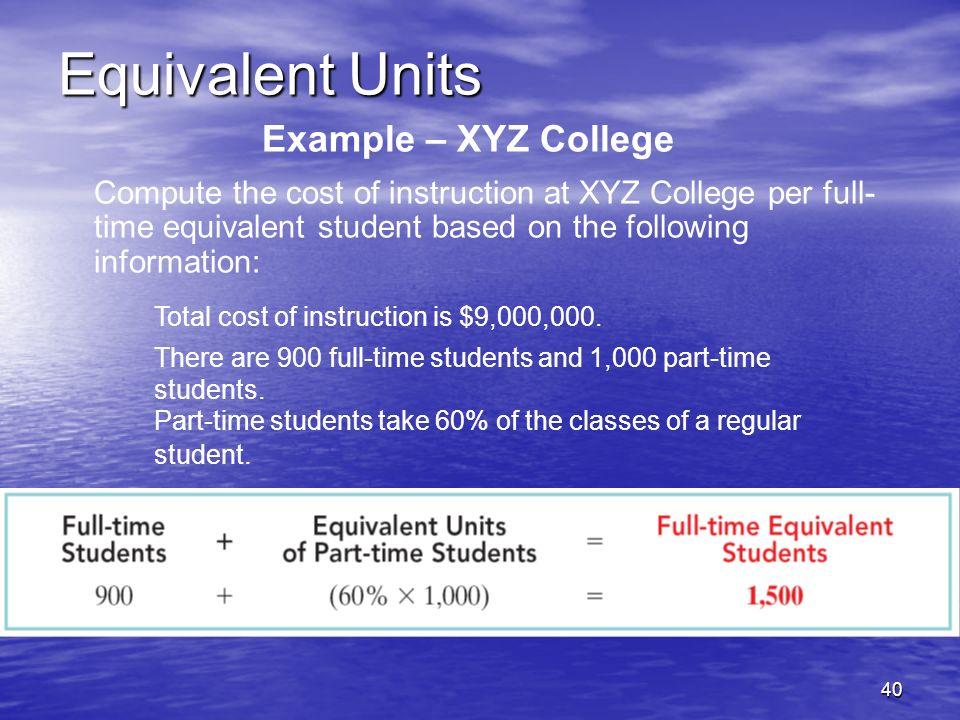 Equivalent Units Example – XYZ College