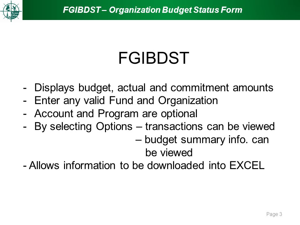 FGIBDST - Displays budget, actual and commitment amounts
