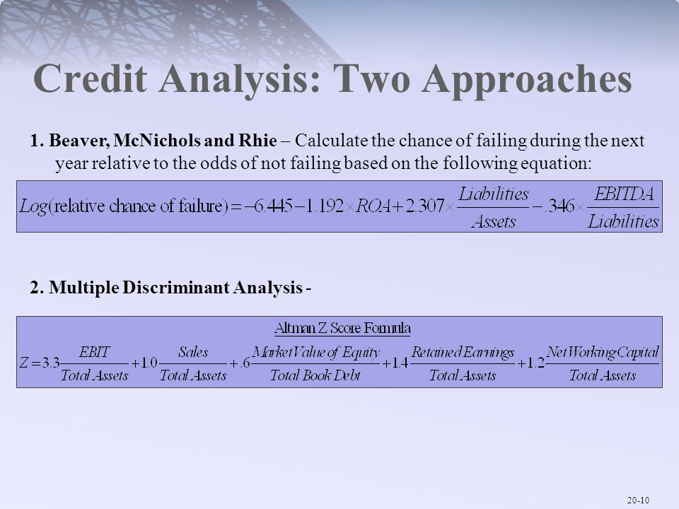 Credit Analysis: Two Approaches
