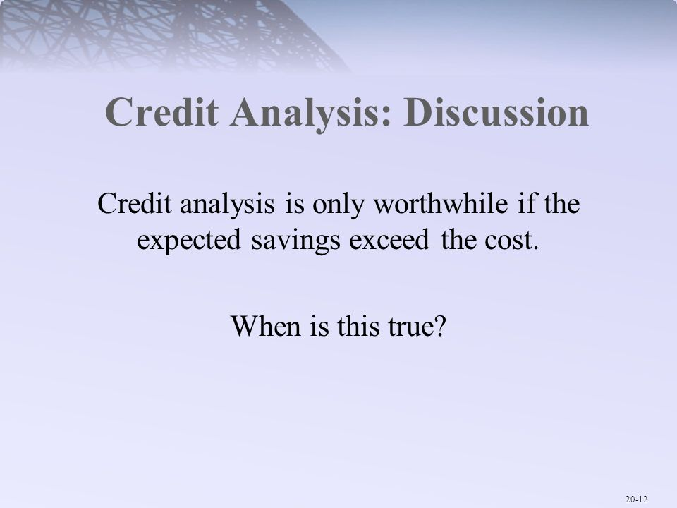 Credit Analysis: Discussion