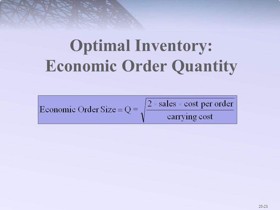 Optimal Inventory: Economic Order Quantity
