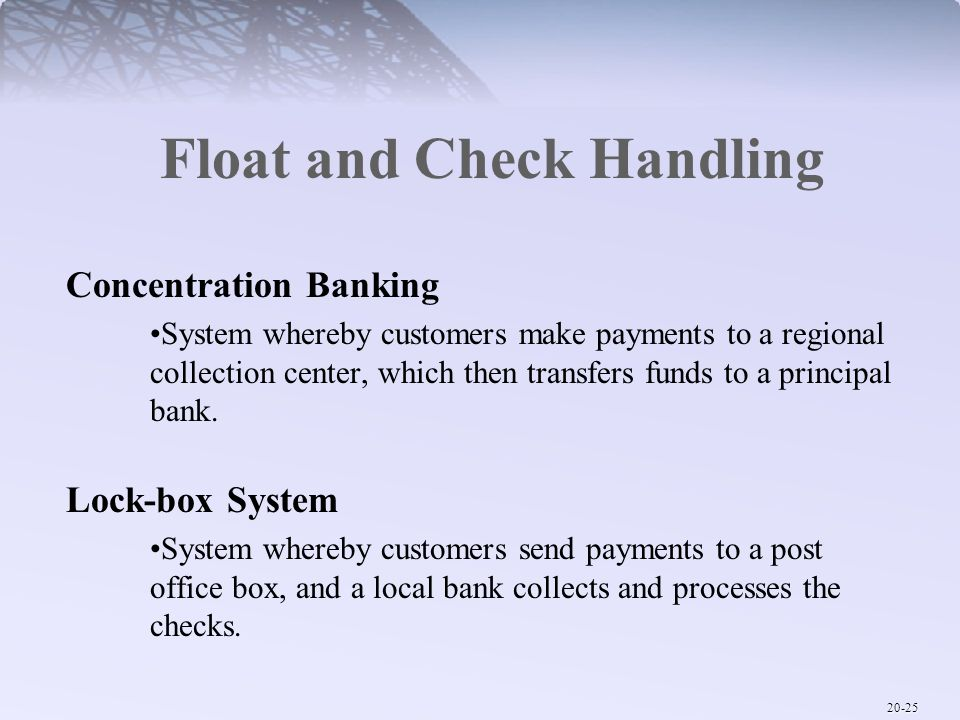 Float and Check Handling