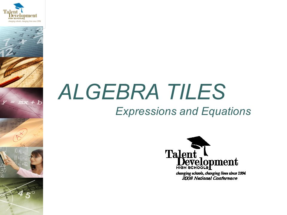 ALGEBRA TILES Expressions and Equations
