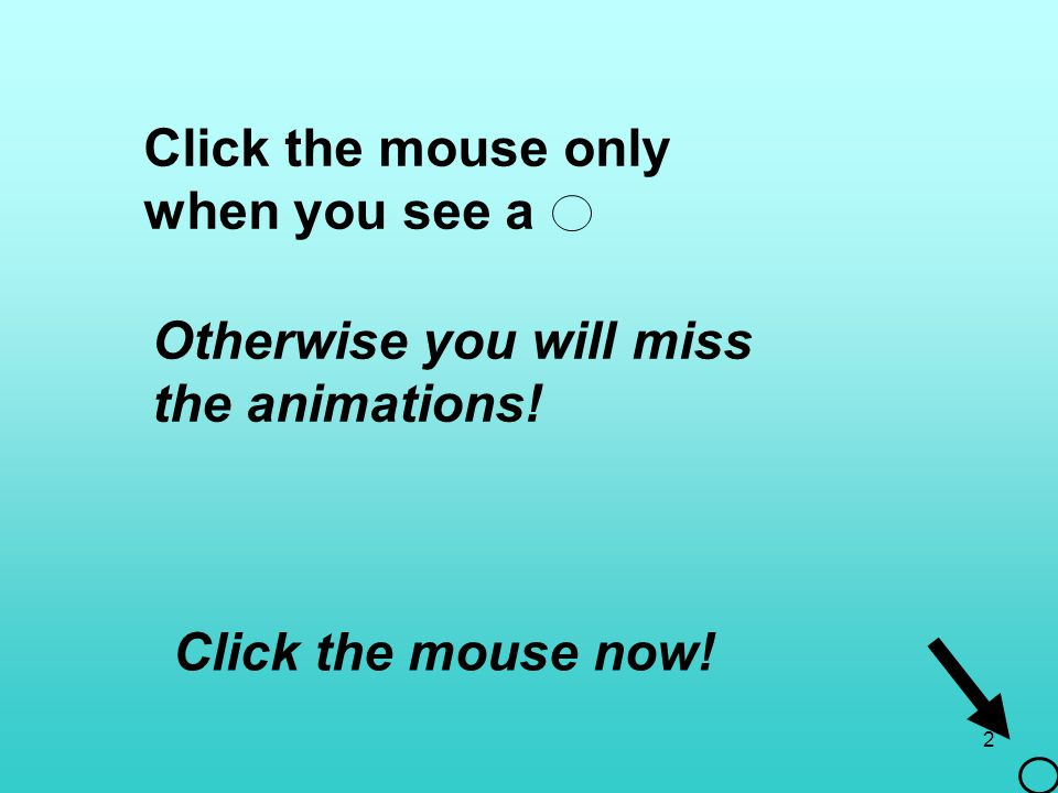 Click the mouse only when you see a