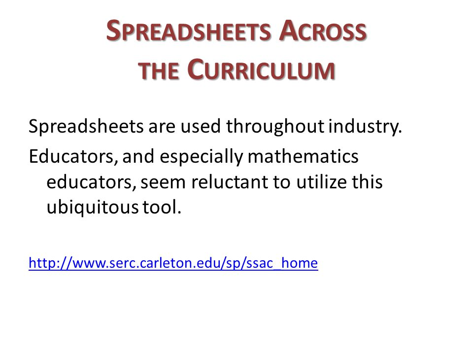 Spreadsheets Across the Curriculum
