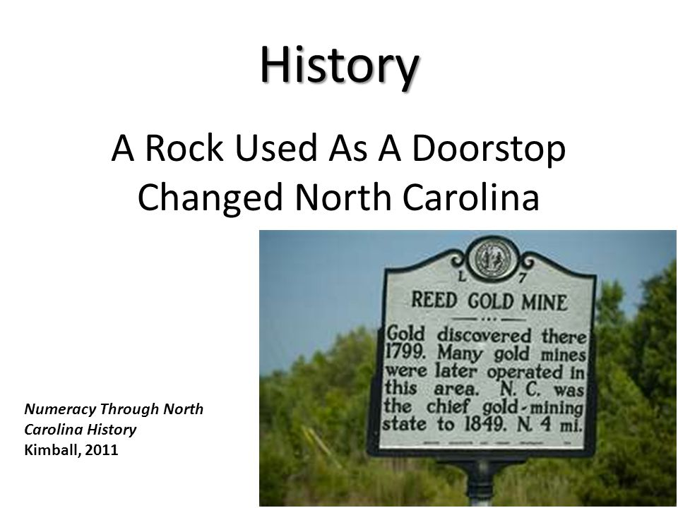 A Rock Used As A Doorstop Changed North Carolina