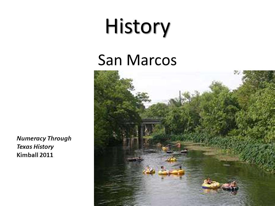 History San Marcos Numeracy Through Texas History Kimball 2011