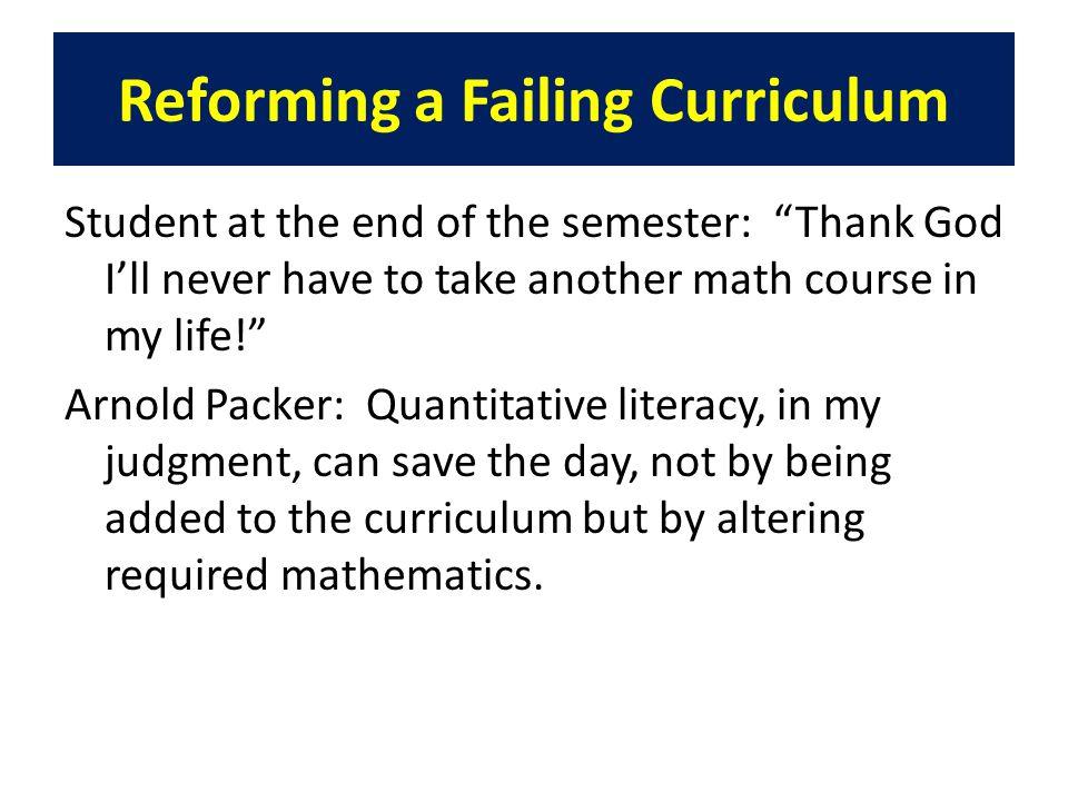 Reforming a Failing Curriculum