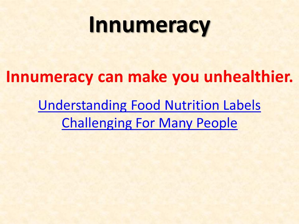 Innumeracy can make you unhealthier.