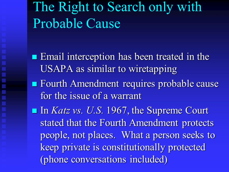 The Right to Search only with Probable Cause