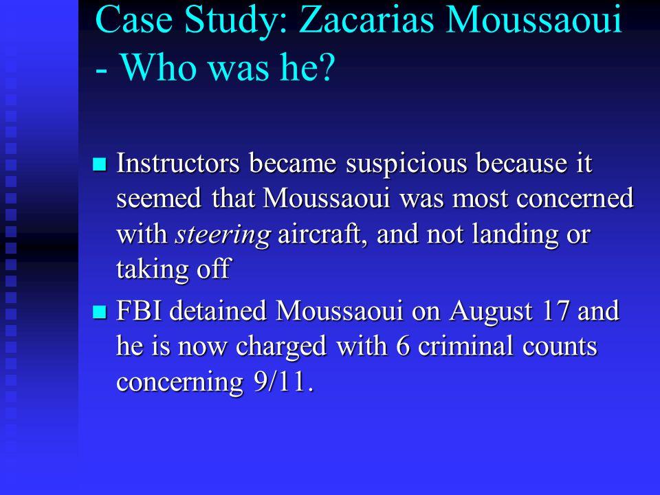 Case Study: Zacarias Moussaoui - Who was he