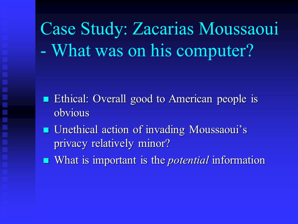 Case Study: Zacarias Moussaoui - What was on his computer