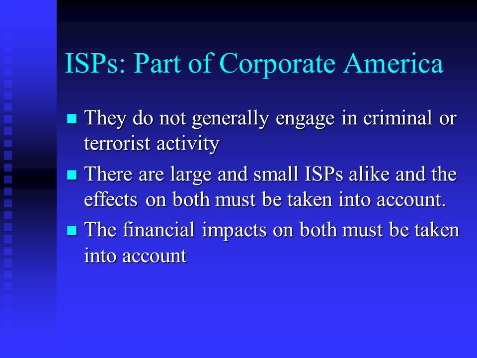 ISPs: Part of Corporate America