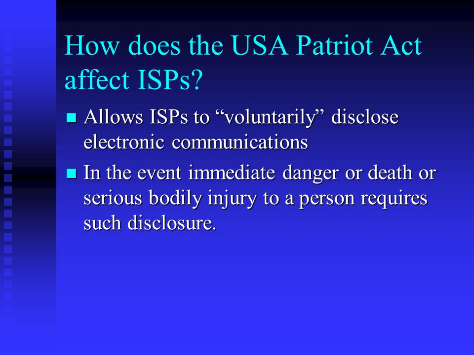 How does the USA Patriot Act affect ISPs