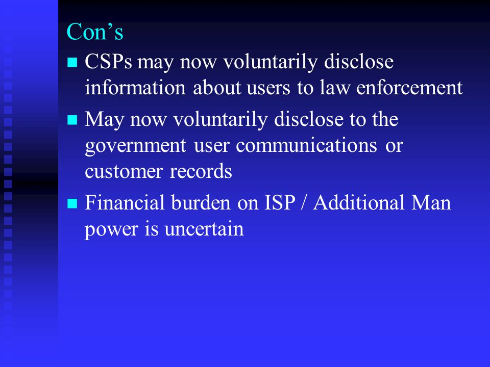 Con's CSPs may now voluntarily disclose information about users to law enforcement.