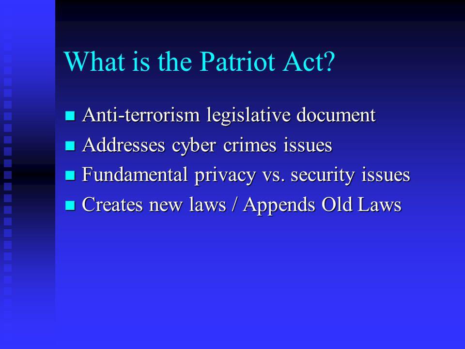 What is the Patriot Act Anti-terrorism legislative document