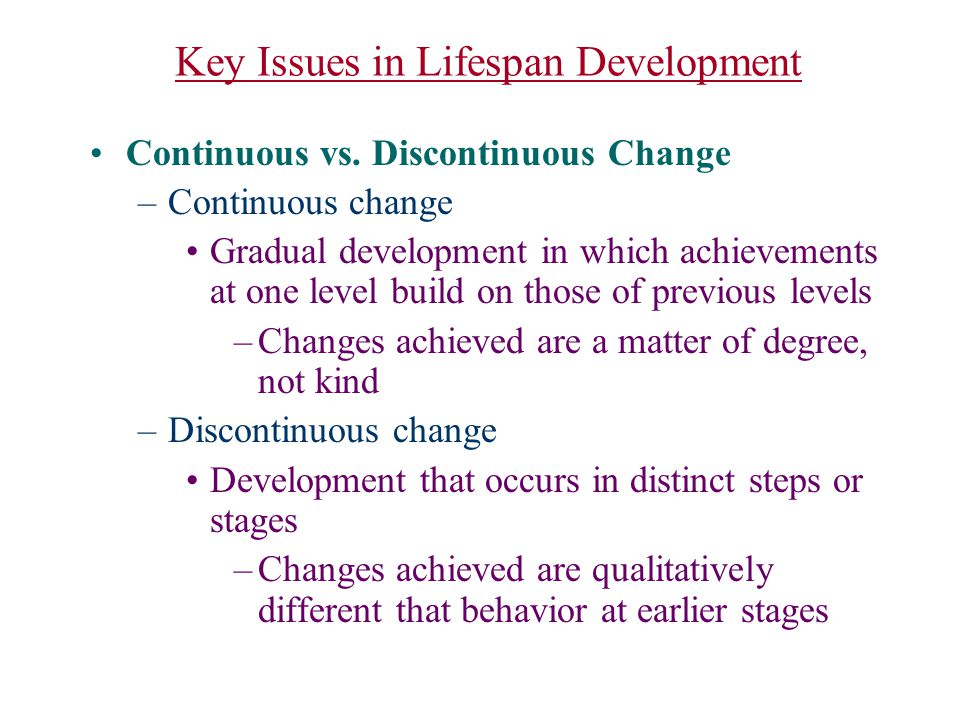 Key Issues in Lifespan Development