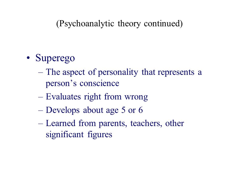 (Psychoanalytic theory continued)