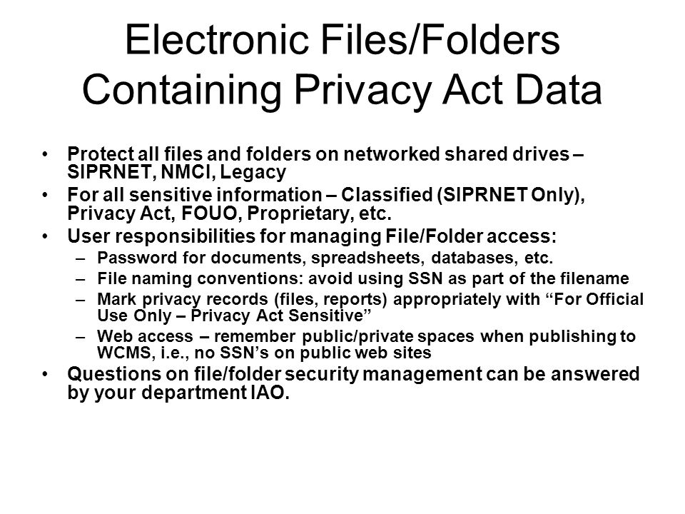 Electronic Files/Folders Containing Privacy Act Data