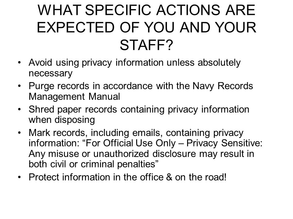 WHAT SPECIFIC ACTIONS ARE EXPECTED OF YOU AND YOUR STAFF