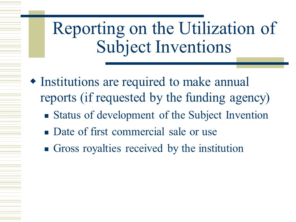 Reporting on the Utilization of Subject Inventions