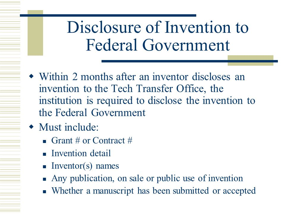Disclosure of Invention to Federal Government