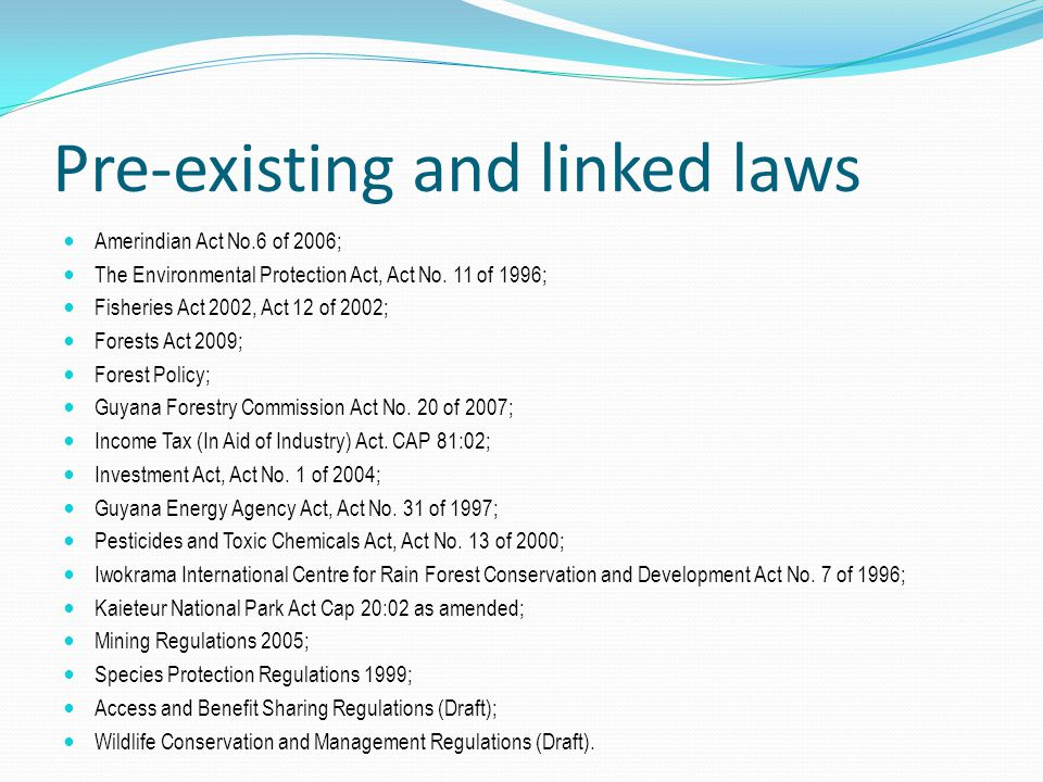 Pre-existing and linked laws