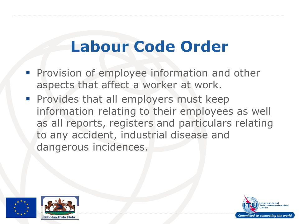 Labour Code Order Provision of employee information and other aspects that affect a worker at work.